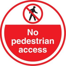 No Pedestrian Access FLS12 450mm Floor Markers & Safety Signs KSA